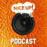 NICE UP! Podcast - April 2018