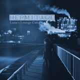 Hermitage 171114 Luna's Lounge