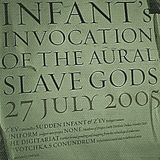 at Sudden Infant's Invocation of the Aural Slave Gods by devotchka.s conundrum 26.07.05