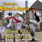 Under the Masons Apron Folk Show #33 (Nov 2013)
