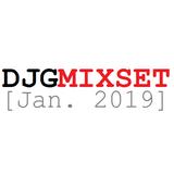 DJGMIXSET [Jan. 2019]