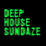 DEEP HOUSE SUNDAZE #8