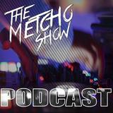 DJ Metcho - The Metcho Show 001 ( 26 Jun 2017 )