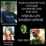 KDL with host Kiler Davenport and cohost Bud Veno: Interview with Shakeena Whitmore