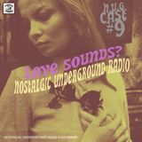 N.U.G.CAST #9: Love Sounds?