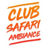 Club Safari Ambiance / numéro 1