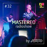 Astero - Mastereo 32