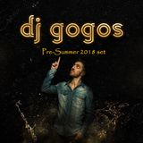 Pre-Summer 2018 Warm Up Set by DjGogos