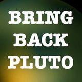 Phonosonics Episode #3 - Bring Back Pluto