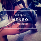 Mixtape MENEO / Enero @alfredoboca