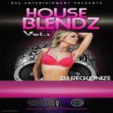 Destine2groove Entertainment Presents - House Blendz Vol.1