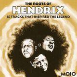 Jimi Hendrix. Mojo Magazine  The Roots Of...