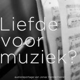 Liefde voor muziek?