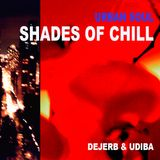 Shades of Chill | For Your Urban Soul