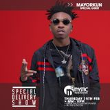 #SpecialDeliveryShow - 15th February 2018 - Special Guest: Mayorkun
