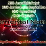 Aurora Nights Project -  Elemental Nature 010 Special Episode (guestmixes DOWNLAOD lingks included)
