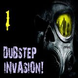 Dubstep Invasion! [Mix 1]