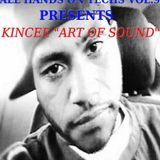 """All Hands On Techs Vol.9 (F/ Kincee """"Art of Sound Vol.1)"""