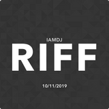 IAMDJRIFF Mix (10/11/2019)
