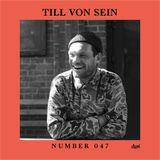 Suol Radio Show 047 - Till Von Sein