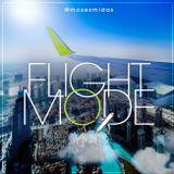 Ep50 Flight Mode @MosesMidas
