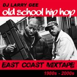 Old School Hip Hop • East Coast Mixtape