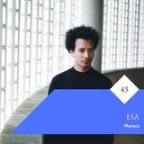Phonica Mix Series 45: Esa