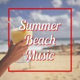 SUMMER BEACH MUSIC