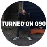 Turned On 090: Ray Mang, Urulu, Frits Wentink, Mara Lakour, Myles Bigelow