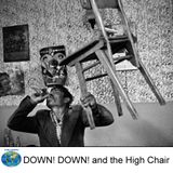 Global Roaming - DOWN! DOWN! and the High Chair
