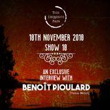 Broadcast 18 - 18th November 2018 | Interview - Benoît Pioulard (Thomas Meluch)