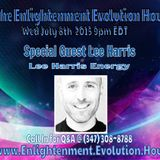 The Enlightenment Evolution Hour w/Guest Lee Harris 7/8/15