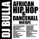 African Hip Hop & Dancehall Mixtape