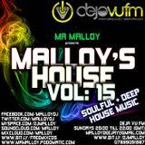Malloy's House Volume 15 (Soulful & Deep House Music)