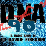 DNA 90 Radio Show - La Mutazione Temporanea della Musica Episode 10 - Part 01 by Davide Ferrarini