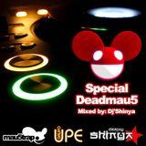 SPECIAL DEADMAU5 VOL.-1 (MIXED BY DJ'SHINYA)