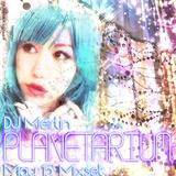 PLANETARIUM ~ DJ Meirlin's May 2015 Live Mixset