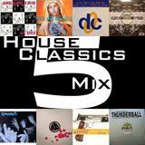 House Classics Mix 5