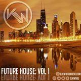 DJ KW - FUTURE HOUSE (VOL 1)