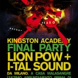Kingston Academy Last Party: May 2013 w/ Ital Sound