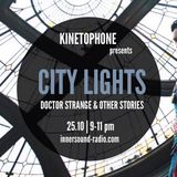 CITY LIGHTS_SEASON 8_DOCTOR STRANGE & Other Stories_25 October_InnersoundRadio