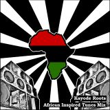 Kayode Roots - African Inspired Tunes