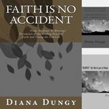 """  FAITH IS NO ACCIDENT  """