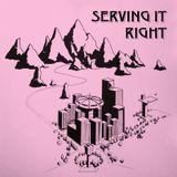 Serving It Right @ No Fun Radio 12/14/17