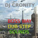 DJ CRONITY - BOSS WAY MIX