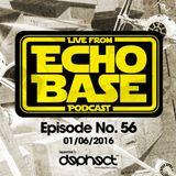 ECHO BASE Podcast No.56