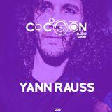 Cocoon RadioShow 008 - Yann Rauss