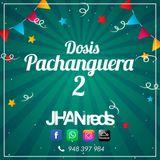 JhanReds - Dosis Pachanguera ll