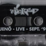 Jeno Live @ Wicked (Sep.94) side.b