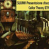 Swunk @ cellar Theory su radio Direzioni Diverse del 27 5 2017